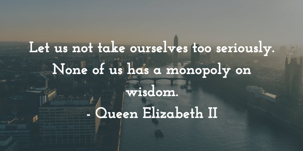 Your #ThursdayThoughts from Queen Elizabeth II to start the morning. h...