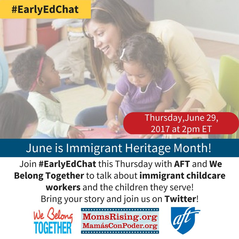 Thumbnail for #EarlyEdChat 6/29/2017 w/ MomsRising, AFT & We Belong Together