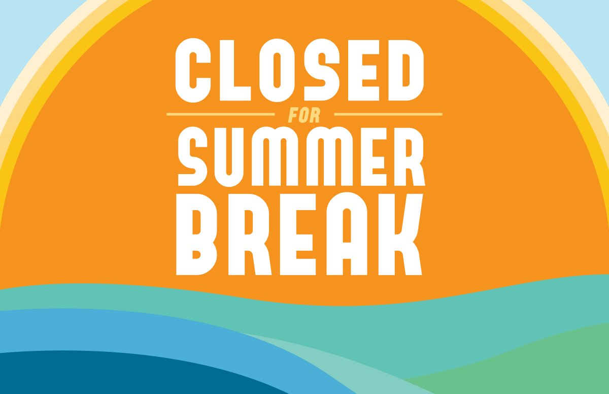 Image result for closed for the summer break