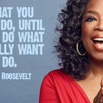 Do what you have to do, until you can do what you really want to do. - @Oprah #quote