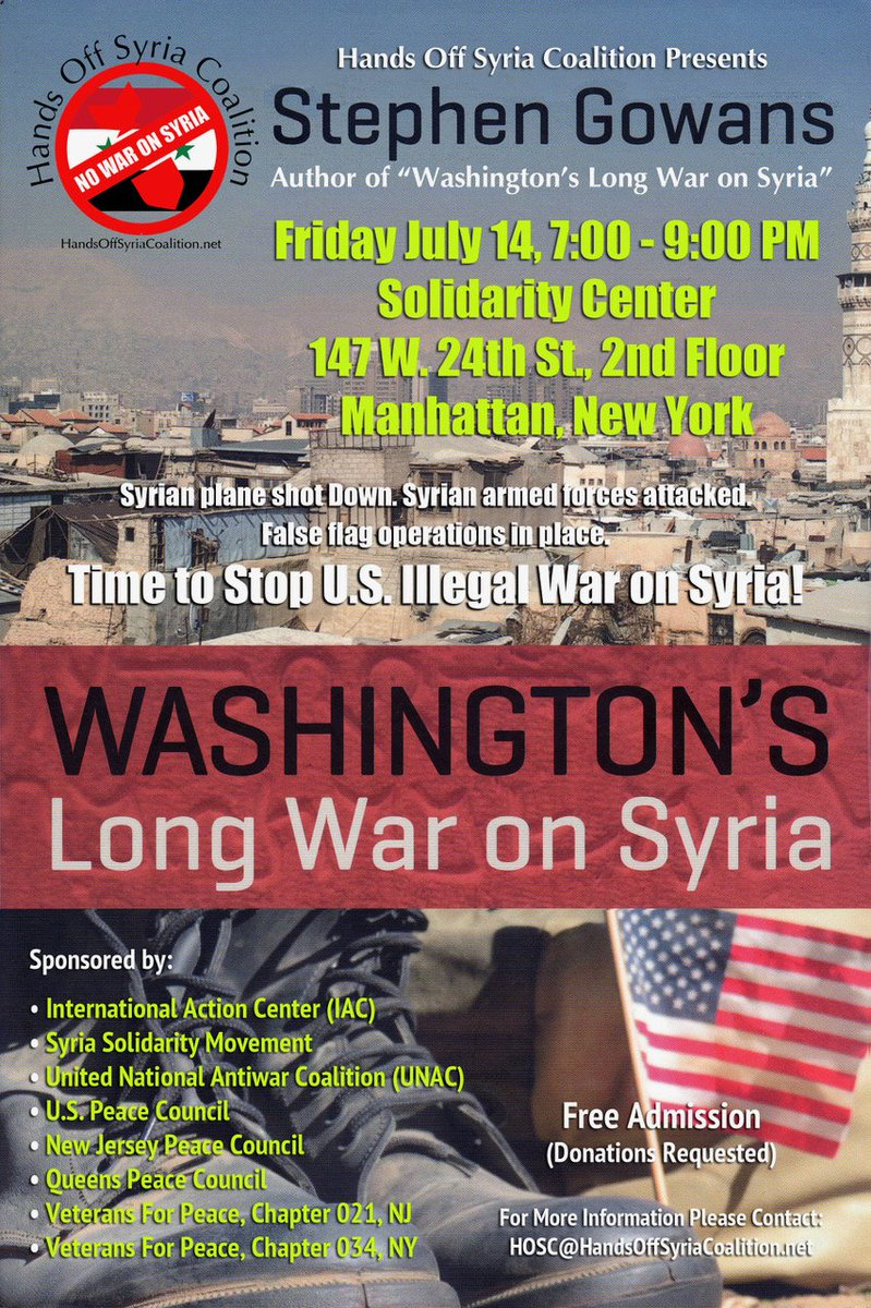 Talking in Manhattan, July 14. Sponsored by Hands Off Syria Coalition.
