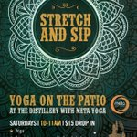 Starting this #Saturday! Join us for #yoga and #cocktails on the patio! @metayogastudios