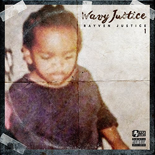 Image result for Rayven Justice – What A Time