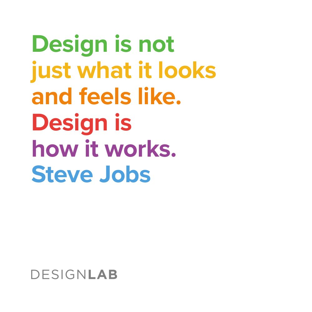 Designlab On Twitter Design Is Not Just What It Looks And Feels