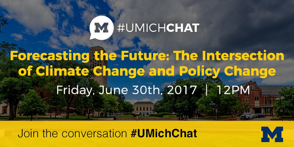Join us at noon to discuss the policies of climate change. #UMichChat https://t.co/bQVPfuoYv3