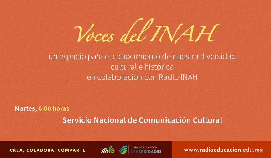 """Como parte de nuestra #BarraDelAmanecer te invitamos a escuchar """"Voces del INAH"""" todos los martes a las 6 h https://t.co/ih7AA22lUe"""