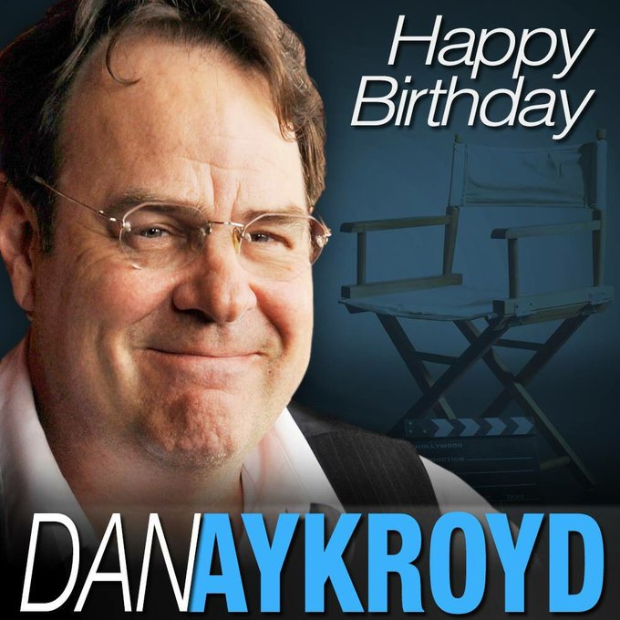 Happy 65th Birthday Dan Aykroyd!
