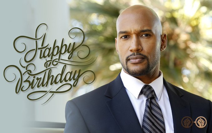 Happy Birthday Henry Simmons   .