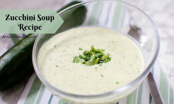Zucchini Soup Recipe