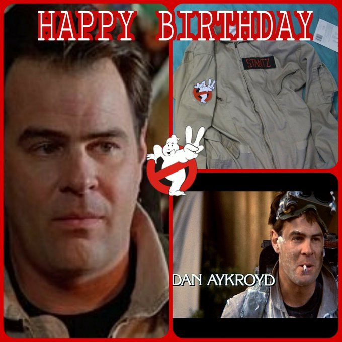 Happy Birthday to you Mr Aykroyd! You are truly the heart of the Ghostbusters!