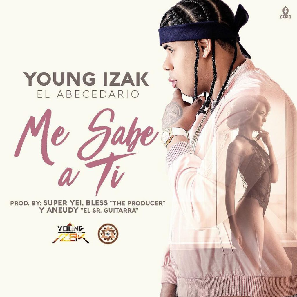 Young Izak - Me Sabe A Ti (Prod. By Super Yei, Bless The Producer Y Aneudy) | https://t.co/XB8TyY9phb https://t.co/4mDNPqeNTU
