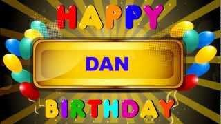 Happy Birthday Dan! Enjoy your day!