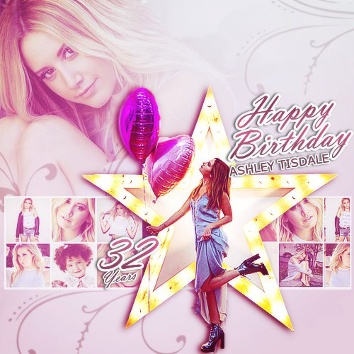 My edit HAPPY BIRTHDAY STAR ASHLEY TISDALE ITALY FANS LOVE YOU