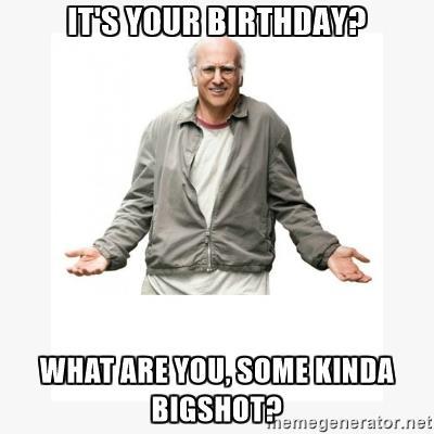 "Happy Birthday, \""Larry David\""!!"