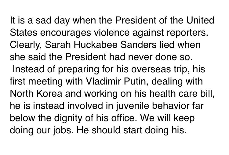 CNN response: 'It is a sad day when the President of the United States encourages violence against reporters...'