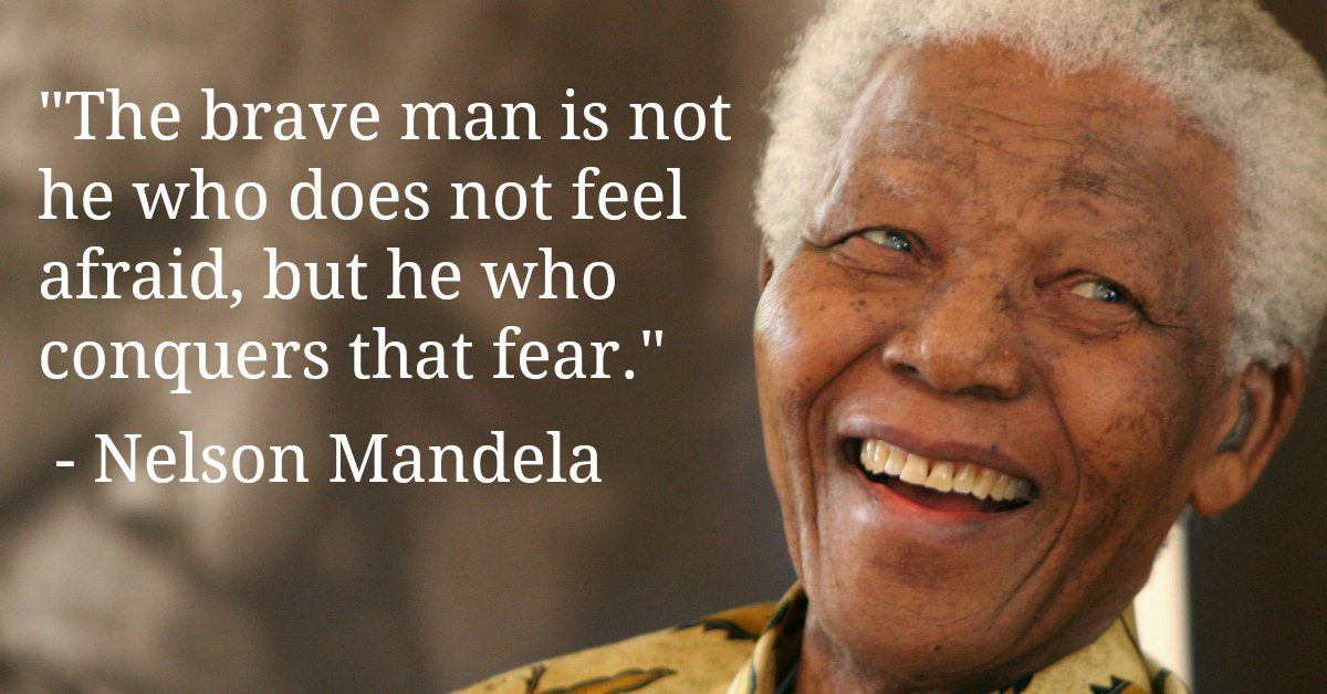 'The brave man is not he who does not feel afraid...' - Nelson Mandela - Read more => https://t.co/ubKYYdL82yhttps://t.co/ALY8ZGx6kE