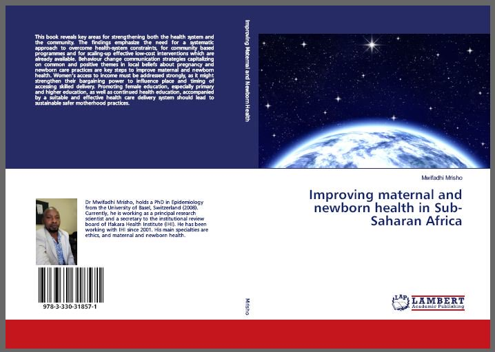 Ifakara Health Inst On Twitter IHI Research Scientist Dr Mwifadhi Mrisho Has Published A New Book Maternal And Newborn