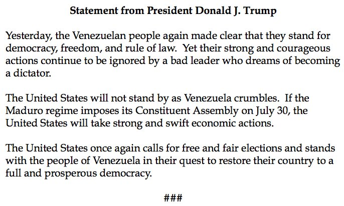 NEW: Pres. Trump threatens 'strong, swift economic actions' against Venezuela if 'Maduro regime imposes its Constituent Assembly on July 30'