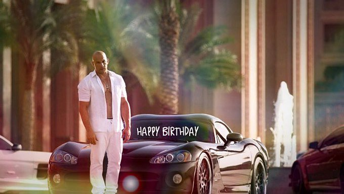 Happy Birthday Vin Diesel !