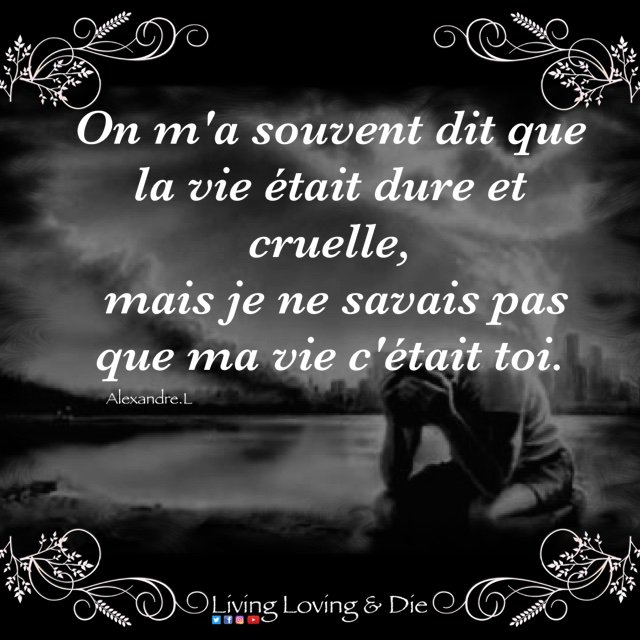 Living Loving Die On Twitter Amour Amourperdu Citation