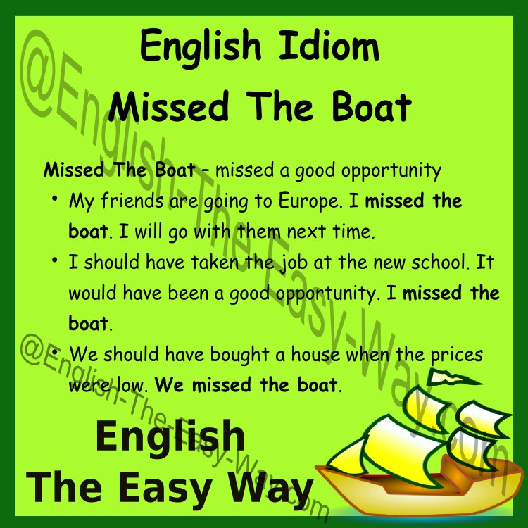 English Idioms If someone missed the boat it means they _____ a good chance. 1. missed 2. sleep  http:// buff.ly/2tUPuAo  &nbsp;   #EnglishIdioms <br>http://pic.twitter.com/G3P2yeWUjO