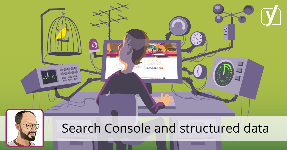 Google #SearchConsole and structured data • Yoast #seo  http:// crwd.fr/2s3K2M4  &nbsp;  <br>http://pic.twitter.com/jXSsyyZxbT