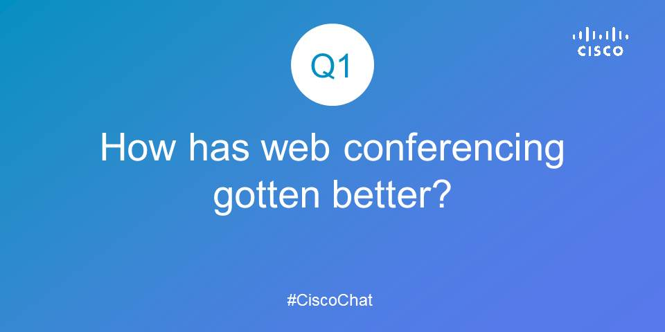 "Here's our first question! Use ""A1"" at the start of your response and don't forget to add #CiscoChat to chime in! https://t.co/dcb7HSNKwc"