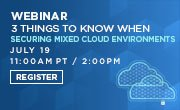 Webinar, July 19: 3 Things to Know When Securing Mixed, Multi-Cloud Environments with @ProtectWise #Ixiacom  http:// hubs.ly/H0829fm0  &nbsp;   #cloud<br>http://pic.twitter.com/vdkAiHV2AK