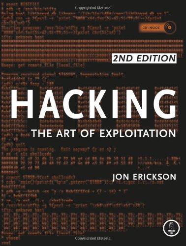 Hacking: The Art of Exploitation, 2nd Edition – CyberWar