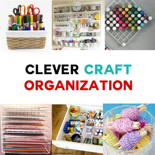 Clever Craft Organization Ideas