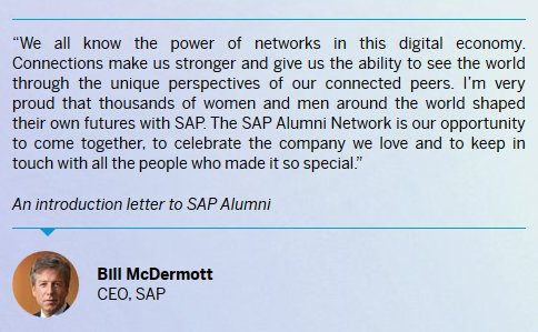 Great quote by @BillRMcDermott about #SAPAlumni: We all know the power of networks in this digital economy. Connections make us stronger .. <br>http://pic.twitter.com/i8rEZOXrDr