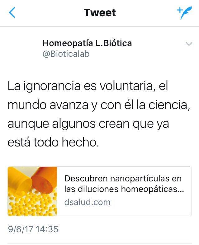 La ignorancia es voluntaria, el mundo avanza y con él la ciencia, aunque algunos crean que ya está todo hecho. Hay partículas en las diluciones homeopáticas.