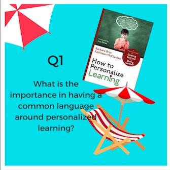 Q1 What is the importance in having a common language around personalized learning?   #plearnchat https://t.co/cq7O80rSGZ