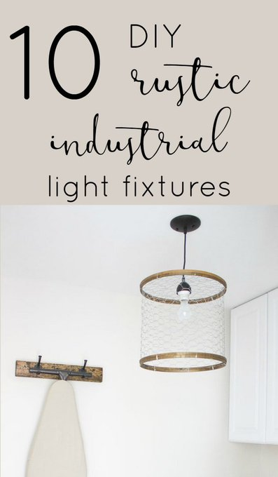 The Inspired Hive: 10 DIY Rustic-Industrial Light Fixtures
