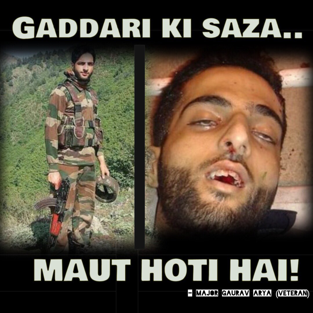 Major Gaurav Arya Retd On Twitter Burhan Wani Is No Hero Or Martyr He Was Just A Terrorist Who Ran Into Indianarmy And The Punishment For Treason Is Death Adgpi Https T Co Dsq7efh4vo
