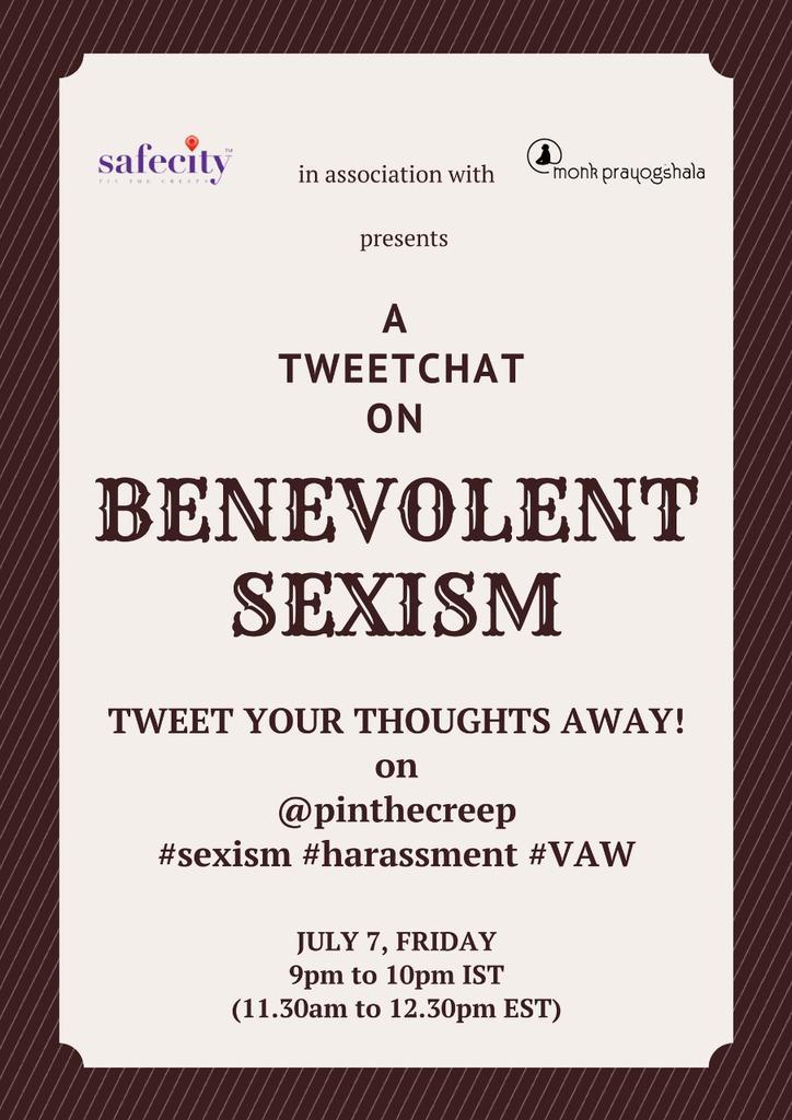 Let's talk about #BenevolentSexism @ShubhanganiJain @genderlogindia @ADelhiDame @SheSaysIndia @SheThePeopleTV https://t.co/tSOgoofLV3