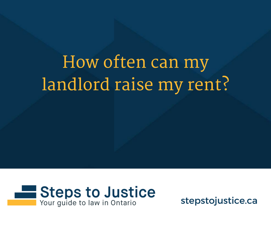 How often can a landlord raise my rent?