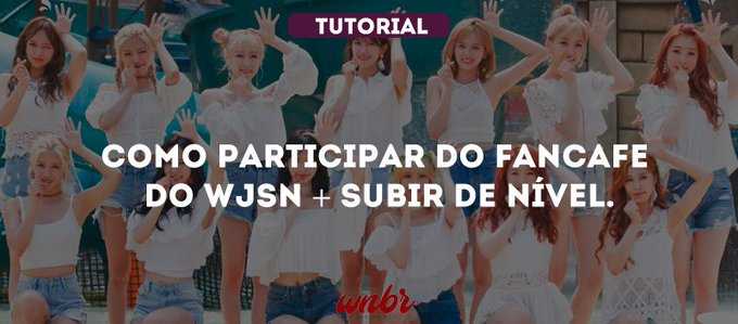 Como participar do fancafe do WJSN + Subir de nível.