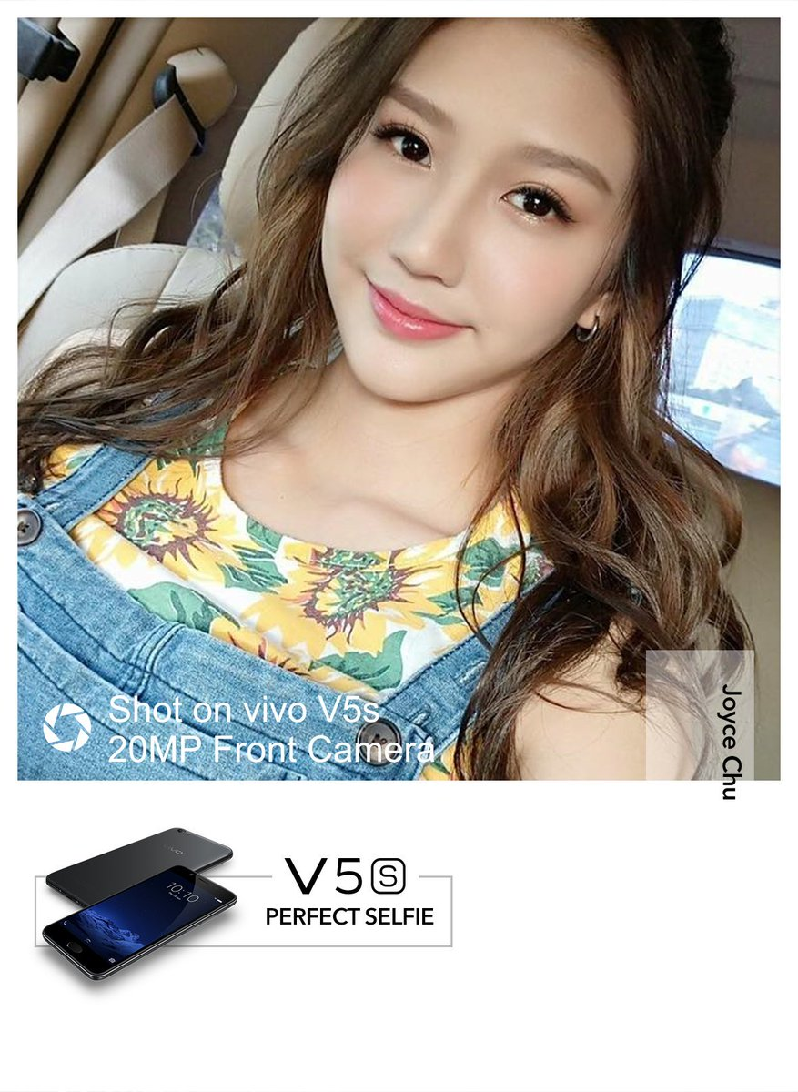 Vivo Malaysia On Twitter Stay Sweet Vibrant As It Is The Nature Of The Young With Vivo V5s Our Beloved Selfie Icon Joyce Chu