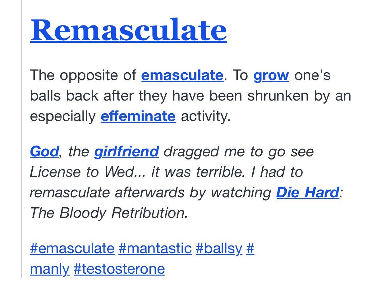 Opposite of emasculate