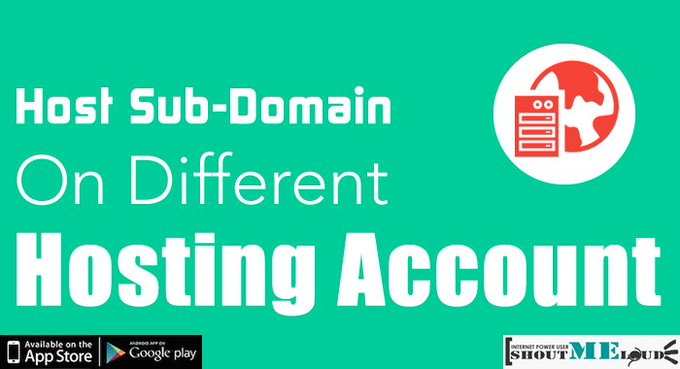 How To Host Sub-Domain On A Different Hosting Account
