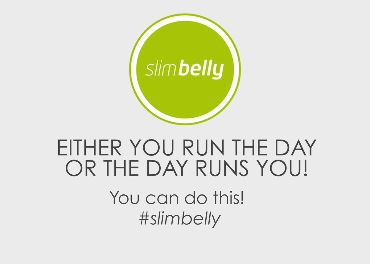 Either you run the day or the day runs you! You can do this@ #slimbelly #mondaymotivation