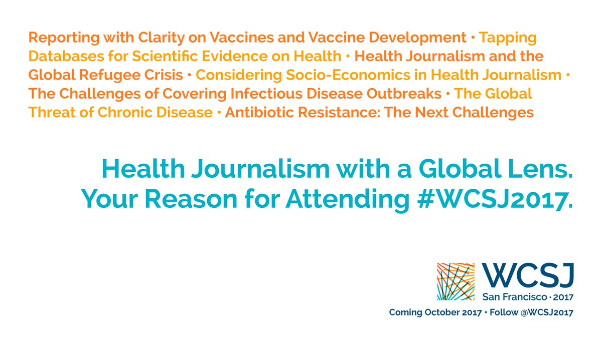 #Health journalism with a global lens. Curated by @AHCJ. Your reason for attending #WCSJ2017:  http:// wcsj2017.org/sessions-by-th eme/#health-journalism &nbsp; …  #scicomm #globalhealth<br>http://pic.twitter.com/UzwhVlkoDt