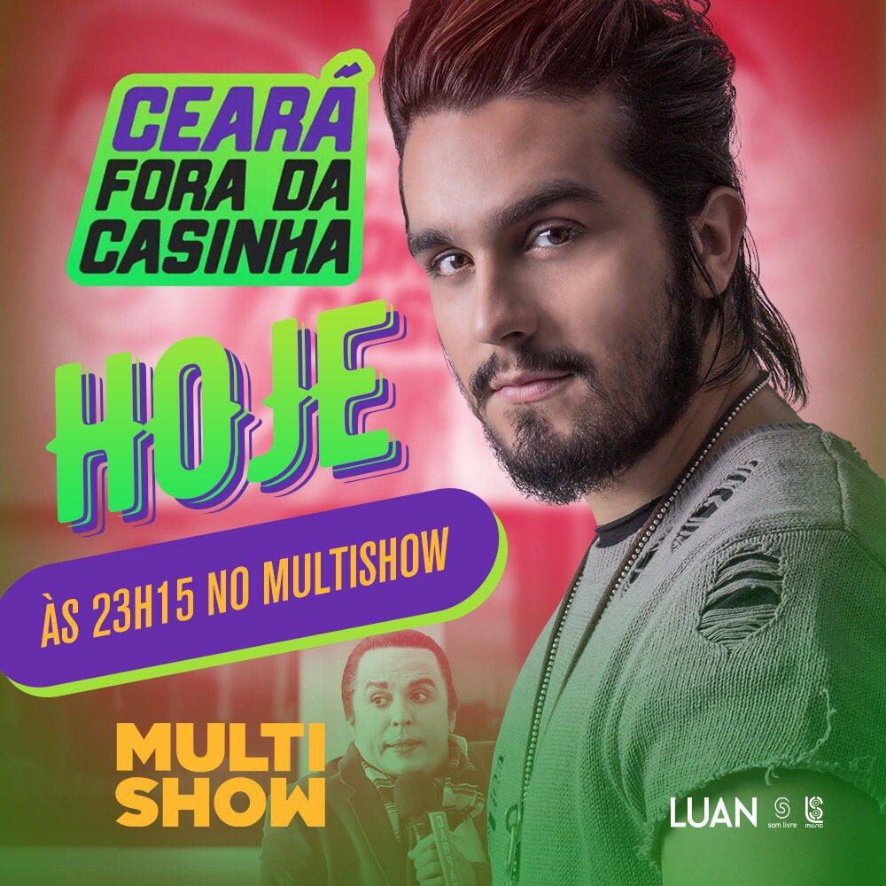 Hoje tem!! Participação no 'Ceará fora da Casinha' com @oceara. A partir das 23h15, no @multishow. #LuanNoMultishow