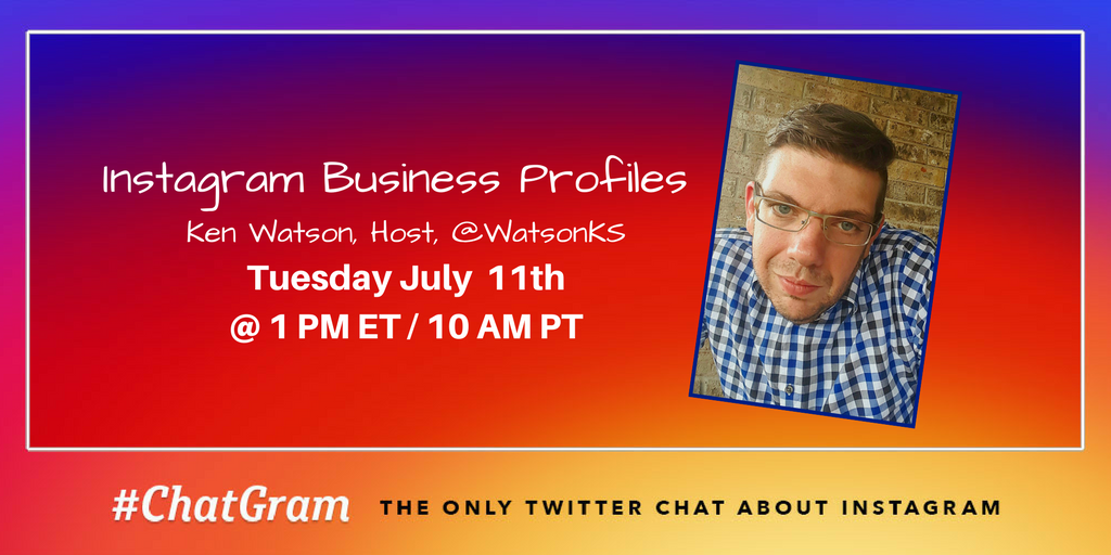Today on #ChatGram we are going to be talking about Instagram Business Profiles. https://t.co/5qLqAFJgEa