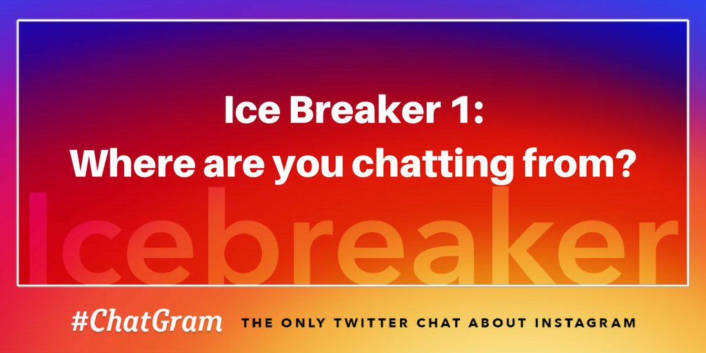 IB1: Where are you chatting from? #ChatGram https://t.co/JPQAVKUVEI