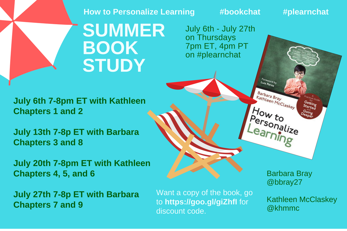 """Summer Book Study on """"How to Personalize Learning"""". Save dates Thursdays in July where we (@khmmc & @bbray27) alternate hosting #plearnchat https://t.co/T4yf9FS5cl"""