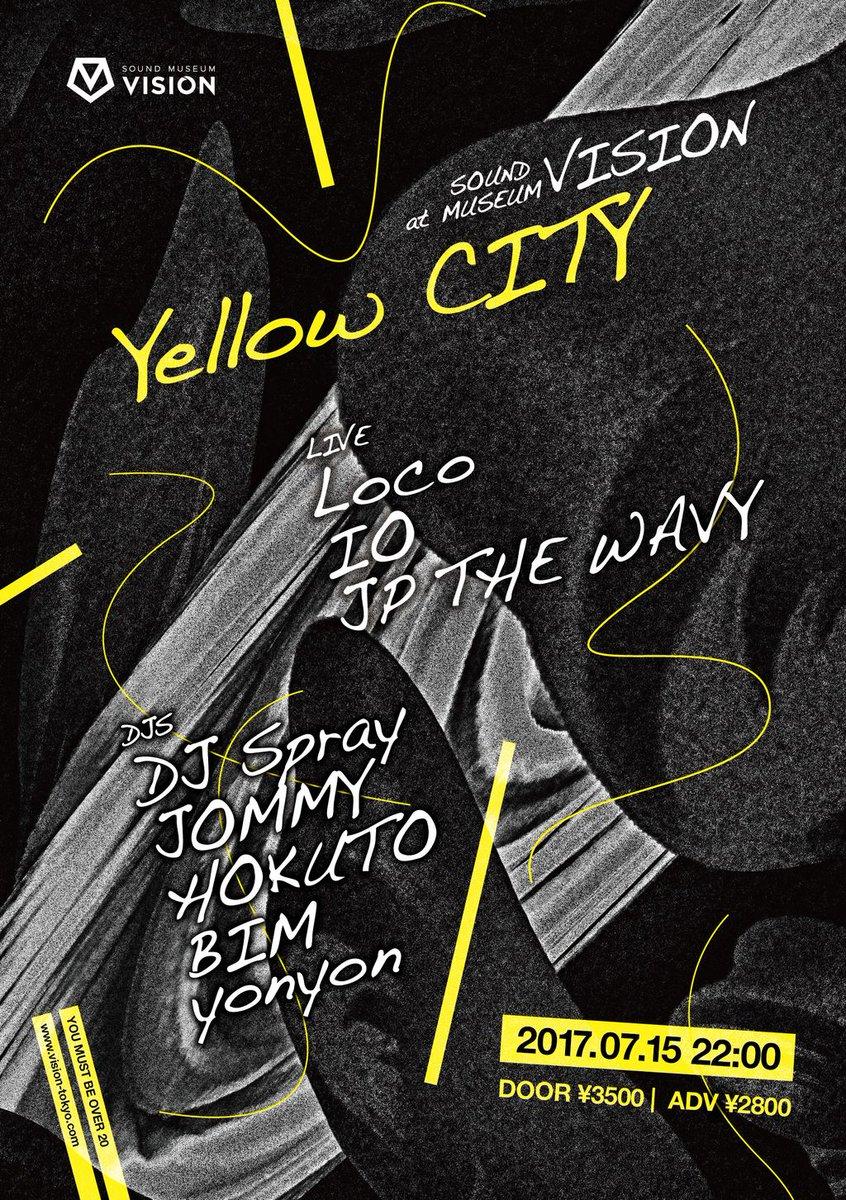 "7/15(SAT)『Yellow CITY』 いよいよ今週開催!!韓国のヒップホップスター""Loco""がVISIONに登場!! https://t.co/jnXTjMt500 @locogocrazy @Sorry_Wavy https://t.co/oCCcB1lJuZ"