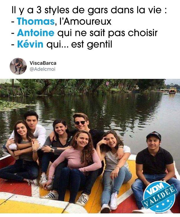 Il existe 3 types de gars sur cette planète : (Bigup Kévin t'es un vrai) #VDM #viedemerde #Thomas #Antoine #Kévin