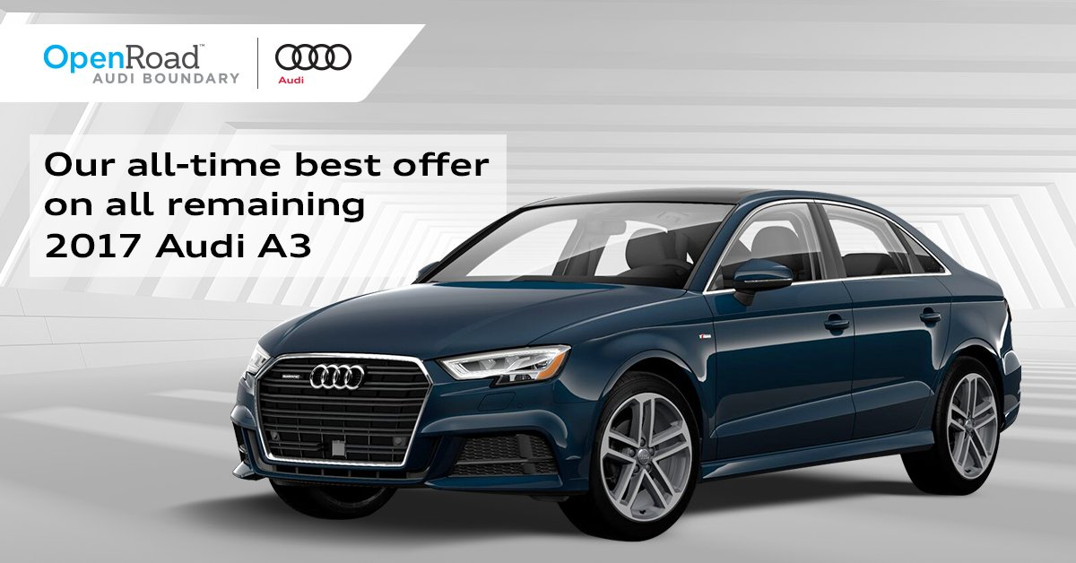 Audi A3 Lease >> Openroad Audi On Twitter Our All Time Best Offer On All